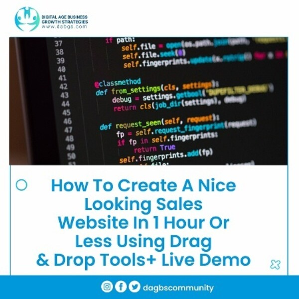 4. How To Create A Nice Looking Sales Website In 1 Hour Or Less Using Drag & Drop Tools+ Live Demo